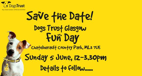 Dogs Trust Glasgow Fun Day Save The Date Dogs Trust